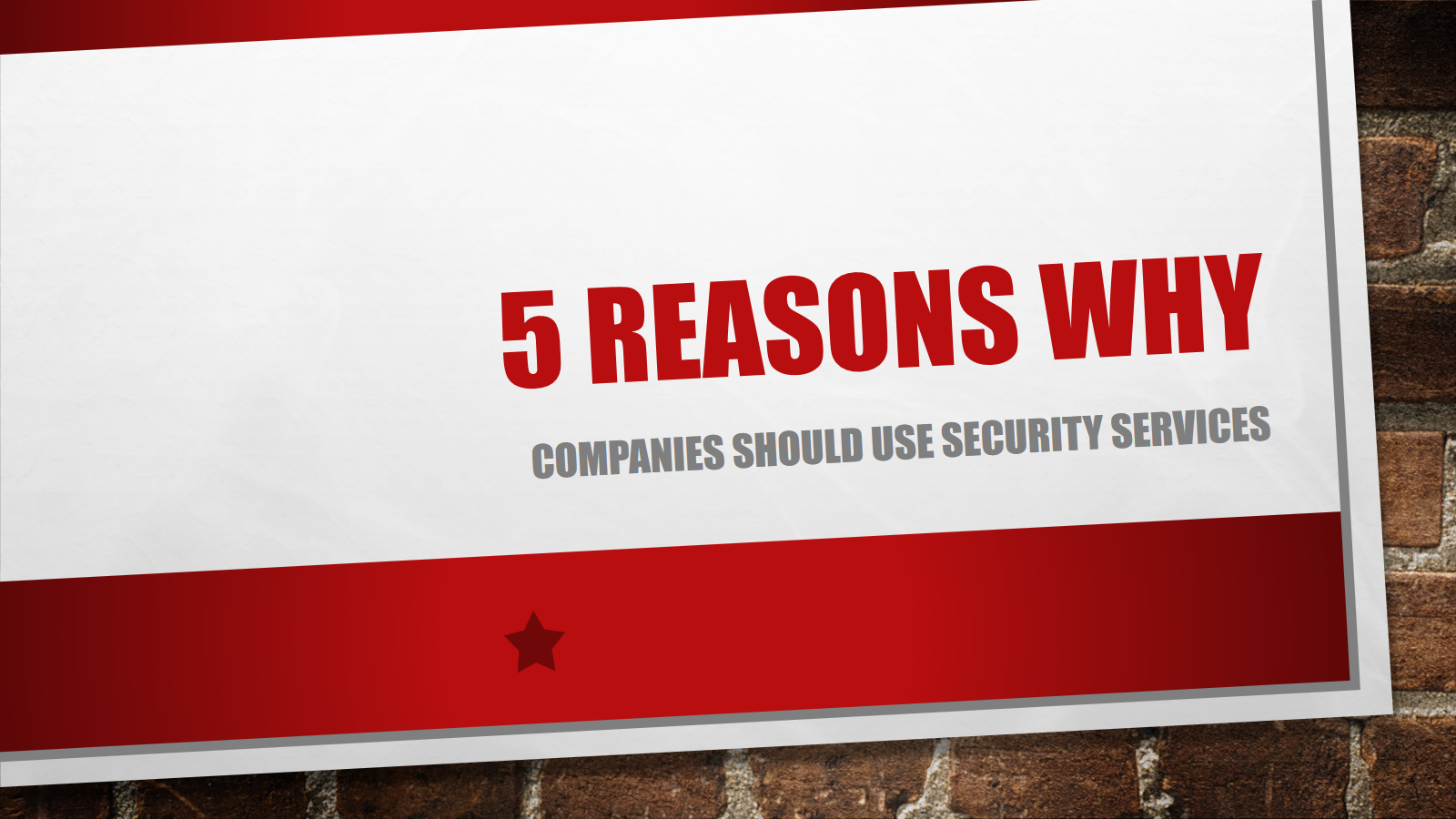 5 Reasons why Companies should use Security Services